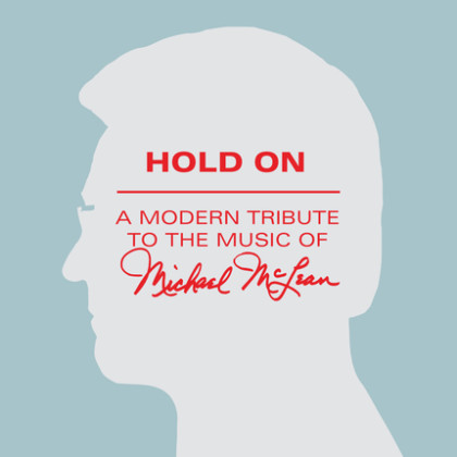 http://www.shadowmountainrecords.com/wp-content/uploads/2013/02/Hold_On_Michael_McLean_Tribute.jpg