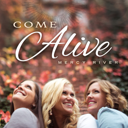 http://www.shadowmountainrecords.com/wp-content/uploads/2013/02/Mercy-River-Come-Alive-CD.jpg